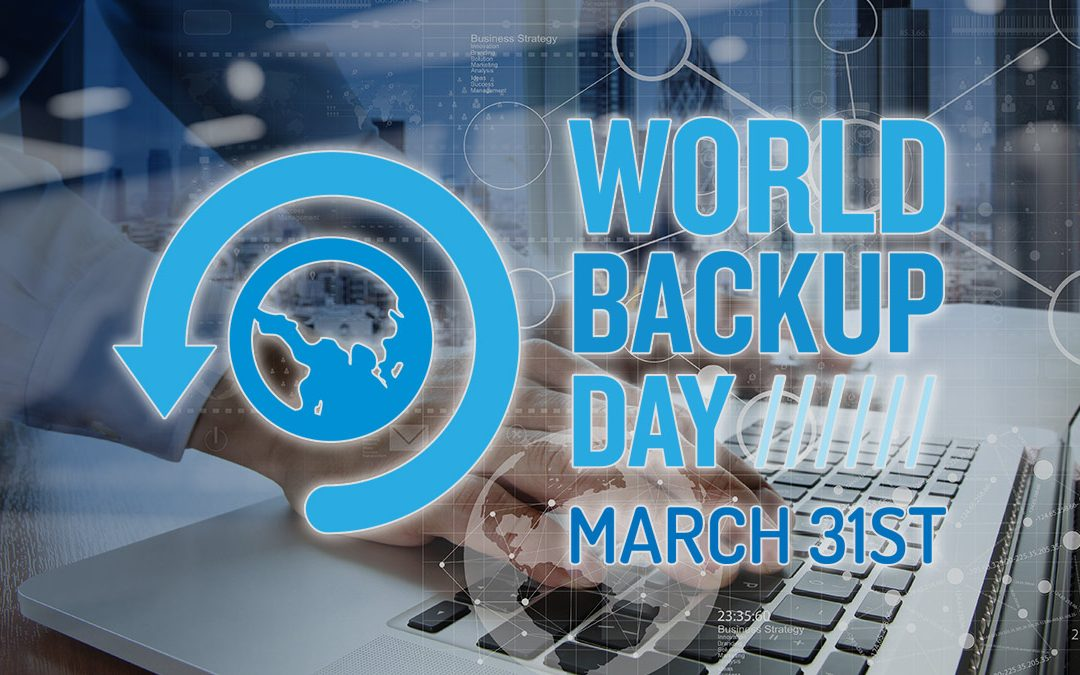 World Backup Day is March 31