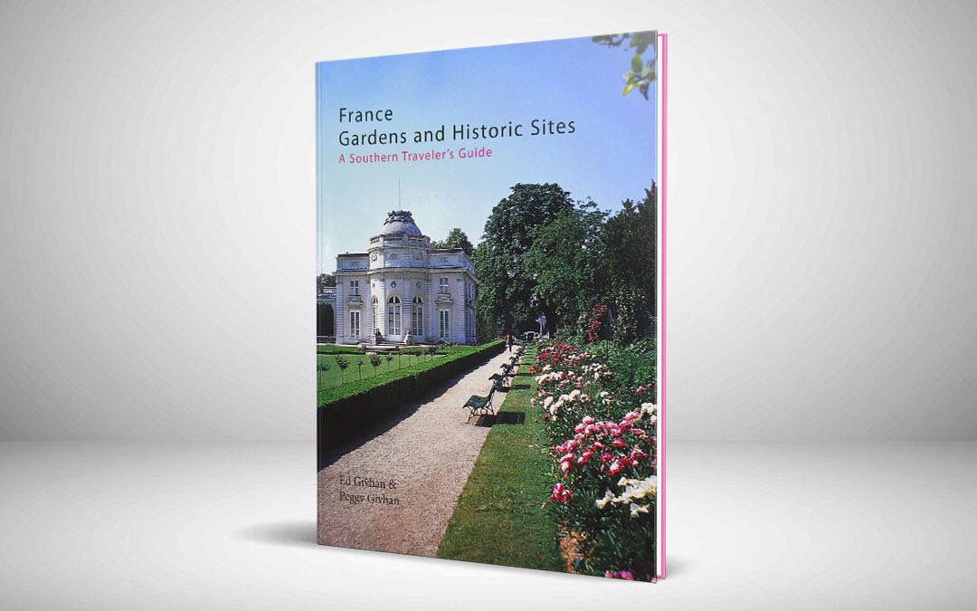France Gardens and Historic Sites Book