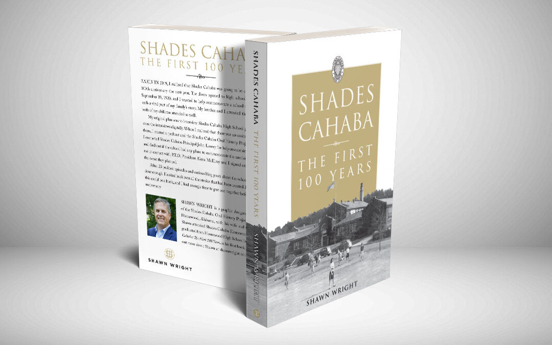 Shades Cahaba: The First 100 Years Book